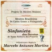 Mestres Brasileiros: De Carlos Gomes a Pixinguinha by Marcelo Antunes Martins