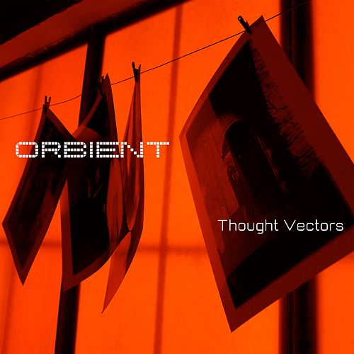 Thought Vectors by Orbient