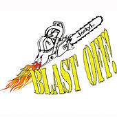 Blast Off by Jackyl