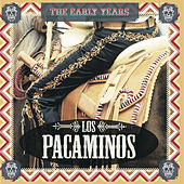 The Early Years by Los Pacaminos