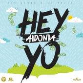Hey Yo - Single by Aidonia