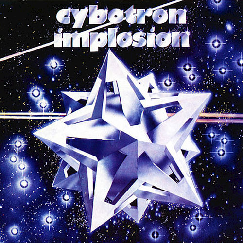 Implosion (Remastered) von Cybotron
