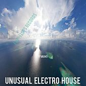 Unusual Electro House - EP by Various Artists