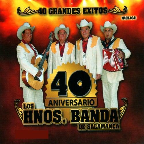 40 Aniversario by Los Hermanos Banda De Salamanca