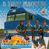 A Todo Maquina by Conjunto Mar Azul