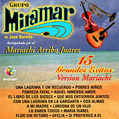 15 Grandes Exitos Version Mariachi by Grupo Miramar