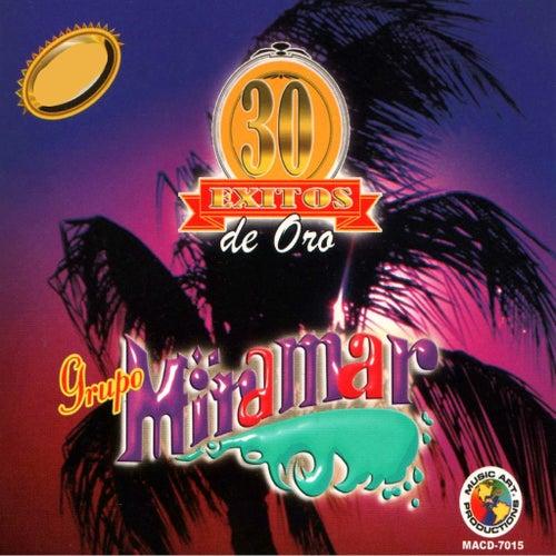 30 Exitos de Oro by Grupo Miramar