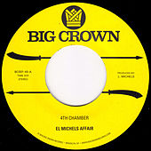 4th Chamber by El Michels Affair