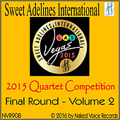 2015 Sweet Adelines International Quartet Competition - Final Round - Volume 2 by Various Artists
