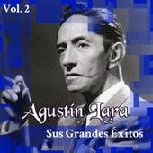 Agustín Lara - Sus Grandes Éxitos, Vol. 2 by Agustín Lara