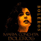 Boleros Maria Conchita by Maria Conchita Alonso