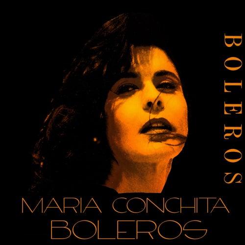 Boleros Maria Conchita by Maria Conchita Alonso