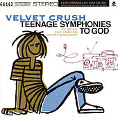 Teenage Symphonies To God by Velvet Crush