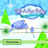 Lull-A-Bye Baby: Christmas by Lull-A-Bye Baby