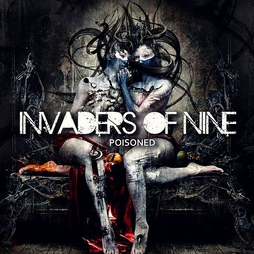 Poisoned by Invaders Of Nine
