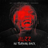 No Turning Back by Blizz