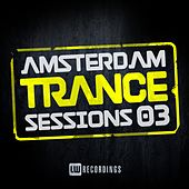 Amsterdam Trance Sessions, Vol. 3 - EP by Various Artists