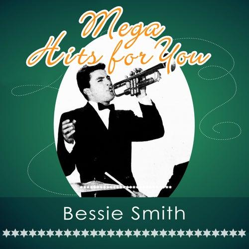 Mega Hits For You von Bessie Smith