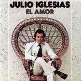 El Amor by Julio Iglesias