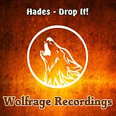 Drop It! by Hades