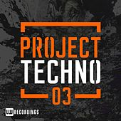 Project Techno, Vol. 3 - EP by Various Artists