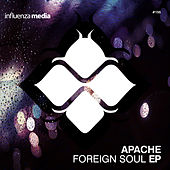 Foreign Soul EP by Apache