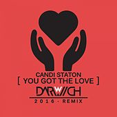 You Got the Love (2016 Darwich Mixes) by Candi Staton