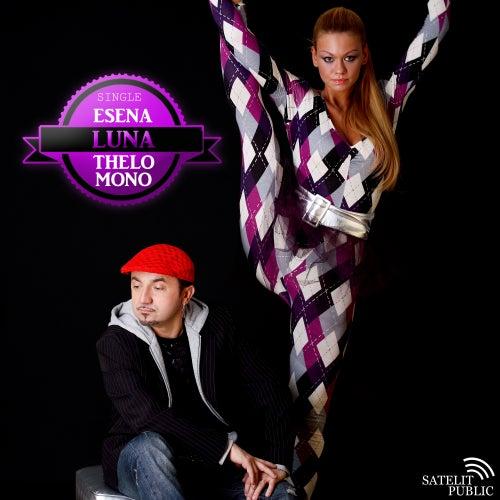 Esena thelo mono by Luna