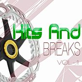 Hits and Breaks, Vol. 1 by Various Artists