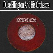 Me Myself and My Songs von Duke Ellington