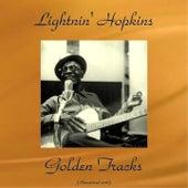 Lightnin' Hopkins Golden Tracks (All Tracks Remastered) von Lightnin' Hopkins