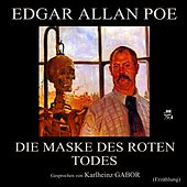 Die Maske des roten Todes (Erzählung) by Edgar Allan Poe