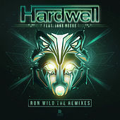Run Wild (The Remixes) by Hardwell