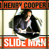 Slide Man by Henry Cooper