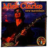 New Mountain by Mick Clarke