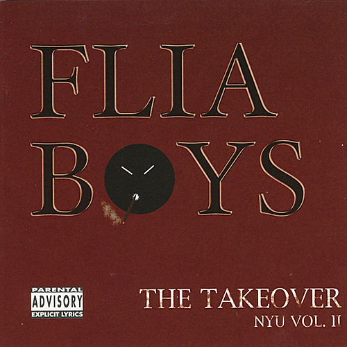 The Takeover - NYU Vol. II by Flia Boys