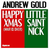 Happy Xmas - Little Saint Nick by Andrew Gold