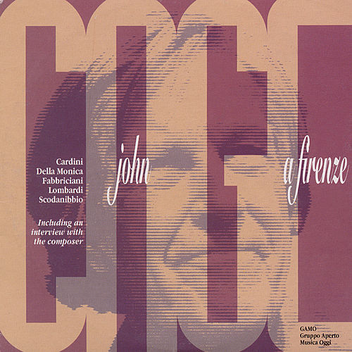 John Cage - A Firenze by Various Artists
