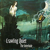 The Interlude by Crawling Quiet