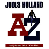 The A to Z Geographers' Guide To The Piano by Jools Holland
