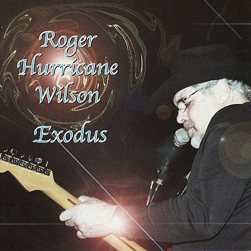 Exodus by Roger Hurricane Wilson