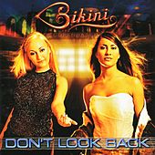 Don't Look Back by Bikini