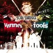 Winners & Fools Remixed by John Dahlbäck