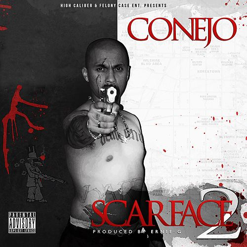 Scarface 2 the Mixtape by Conejo