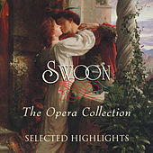 Swoon: The Opera Collection – Selected Highlights by Various Artists
