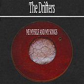 Me Myself and My Songs von The Drifters