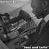 Jazz and Latin by Golden Boy (Fospassin)