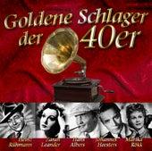 Goldene Schlager Der 40er by Various Artists