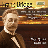 Bridge: String Quartets Nos. 3 & 4 by Various Artists