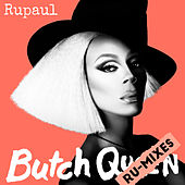 Butch Queen: Ru-Mixes by RuPaul